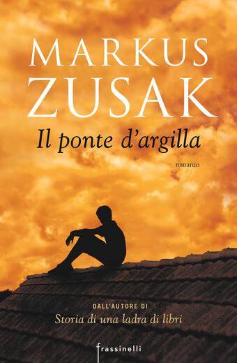 il-ponte-dargilla-markus-zusak