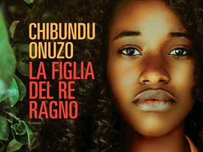 la figlia del Re Ragno di Chibundu Onuzo