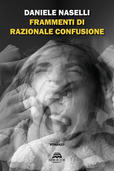 Tempo di nuove letture - Frammenti di razionale confusione