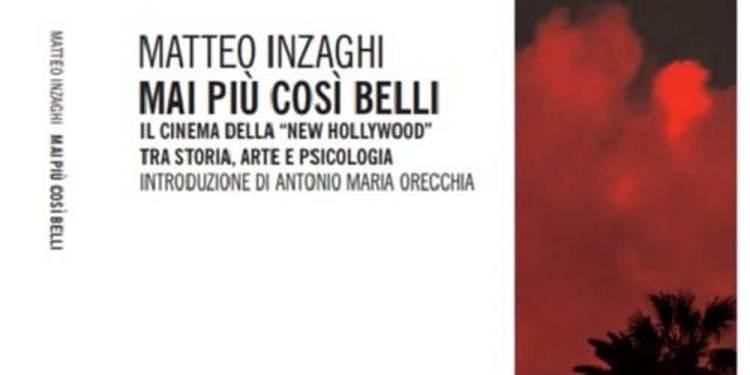 """Eventi letterari. Presentazione """"Mai più così belli"""" di Matteo Inzaghi"""