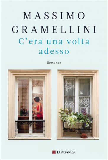 Massimo Gramellini - C'era una volta adesso