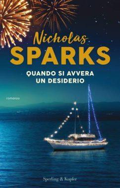 Nicholas Sparks - Quando si avvera un desiderio