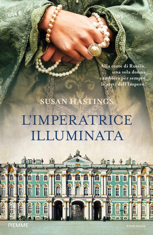 L'imperatrice illuminata di Susan Hasting