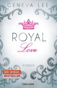 Royal Love von Geneva Lee
