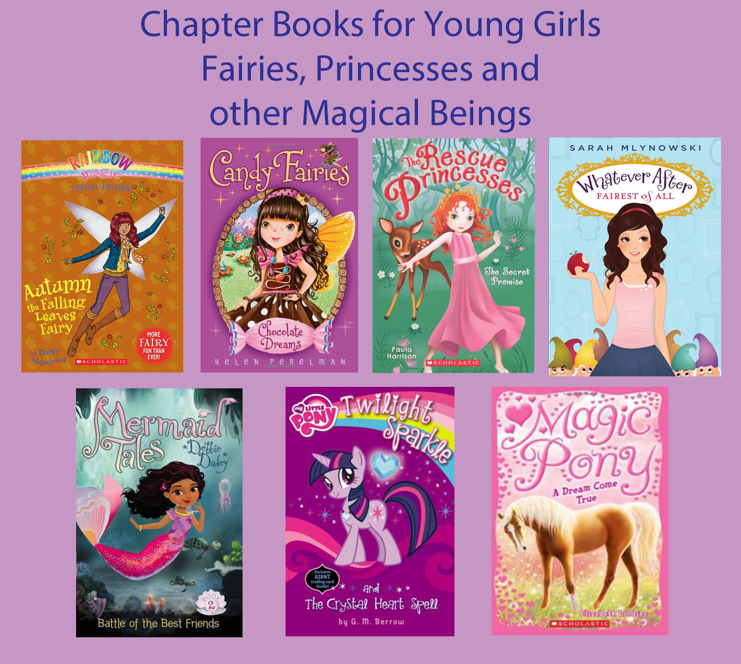 Chapter Books For Young Girls Fairies Princesses And Other Magical Beings Books My Kids Read