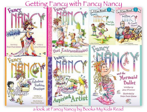Why We Love Fancy Nancy Books My Kids Read
