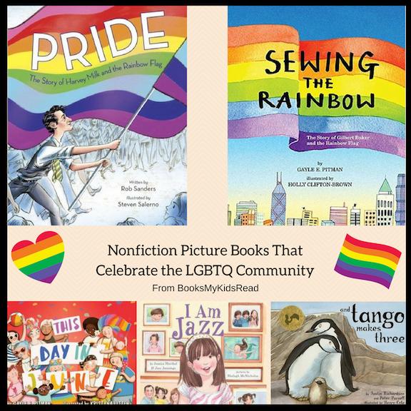 Nonfiction Picture Books That Celebrate the LGBTQ Community