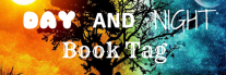 Day & Night Book Tag
