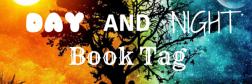 Day & Night Book Tag