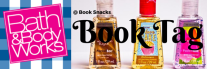 Bath & Body Works Book Tag