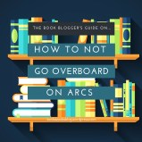 How to Not Go Overboard on ARCs