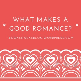 What Makes a Good Romance?