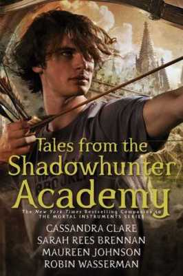 Tales From Shadowhunter Academy