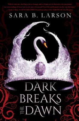 Dark Break the Dawn
