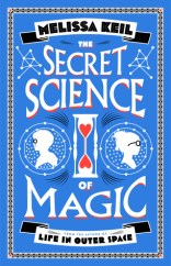 The Secret Science of Magic