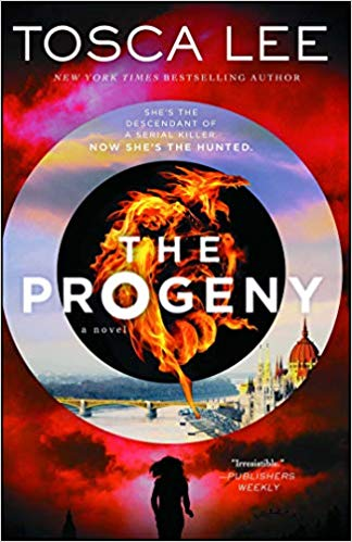 The Progeny: A Novel (1) (Descendants of the House of Bathory)