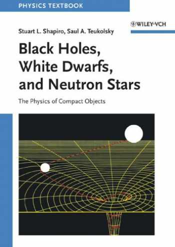 Sell, Buy or Rent Black Holes, White Dwarfs and Neutron ...