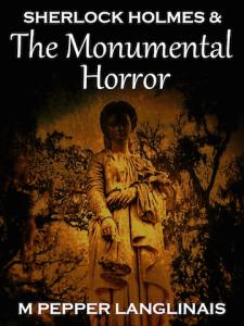 M Pepper Langlinais Monumental Horror