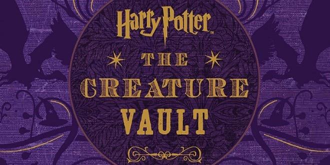 Harry Potter Book Us Release Dates : Harry potter the creature vault october release date
