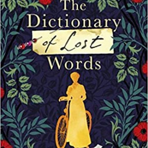 The Dictionary of Lost Words- historical fiction novel