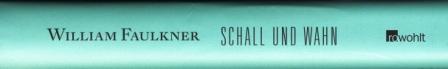 21 Faulkner - Schall und Wahn