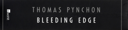 26 Pynchon - Bleeding Edge
