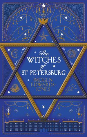 The Witches of St. Petersburg by Imogen Edward-Jones