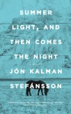 Summer Light and Then Comes the Night by Jon Kalman Stefansson