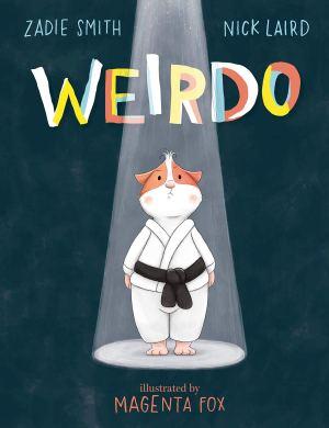 Weirdo by Zadie Smith & Nick Laird