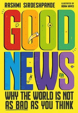 Good News by Rashmi Sirdeshpande