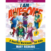 I Am Awesome! A Healthy Workbook for Kids