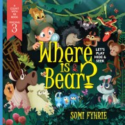 RHYMING STORYBOOK : Where is Bear? Let's Play Hide and Seek by Sumi Fyhrie