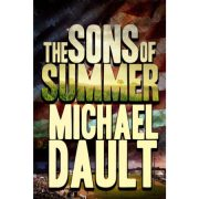 The Sons of Summer by Michael Dault (paperback)