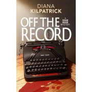 Off the Record: A Shae Rose Mystery Book 1