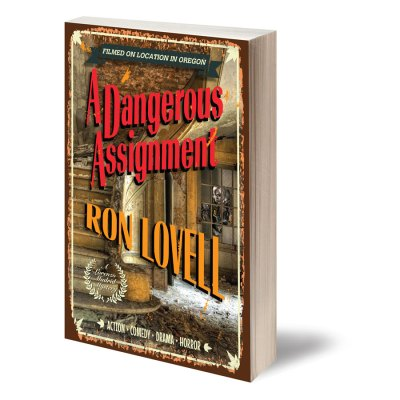 Dangerous Assignment, Lorenzo Madrid Mystery by Ron Lovell