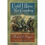 Until I Have No Country by Michael Tougias (OOP)