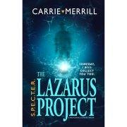 S.P.E.C.T.E.R The Lazarus Project, A Paranormal Suspense Thriller