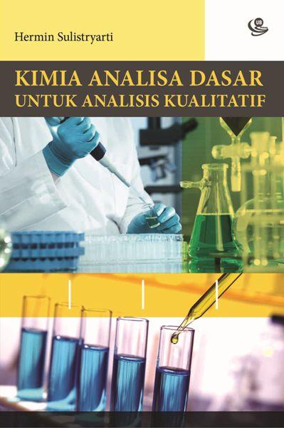 Nomor panggil, 546 cot k. Kimia Analisa Dasar – Bookstore UB Press