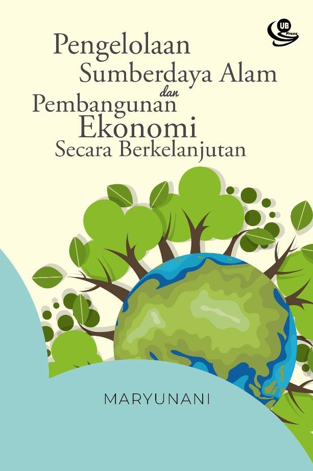 Penelitian yaitu memberikan data masyarakat tentang berbagai fenomena sosial yang terjadi.; Pengelolaan Sumberdaya Alam dan Pembangunan Ekonomi Secara