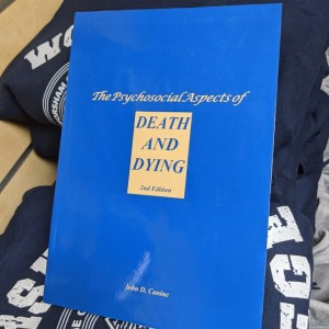Psychosocial Aspects of Death and Dying: 2nd Edition