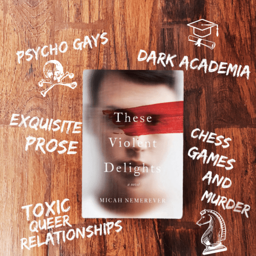 These Violent Delights by Micah Nemerever Review