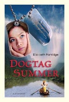 book cover of Dogtag Summer by Elizabeth Partridge published by Bloomsbury