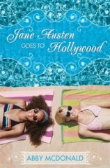 book cover of Jane Austen Goes to Hollywood by Abby McDonald published by Candlewick