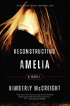 book cover of Reconstructing Amelia by Kimberly McCreight published by Harper