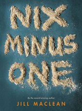 book cover of Nix Minus One by Jill MacLean published by Pajama Press