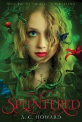 book cover of Splintered by AG Howard published by Amulet Books