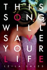 book cover of This Song Will Save Your Life by Leila Sales published by Farrar Strauss Giroux
