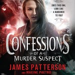 CD cover of Confessions of a Murder Suspect By James Patterson & Maxine Paetro Read by Emma Galvin Published by Hachette Audio
