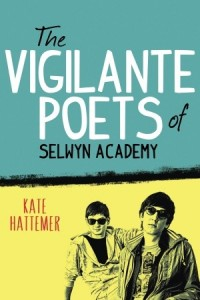 book cover of Vigilante Poets of Selwyn Academy by Kate Hattemer published by Knopf Books for Young Readers