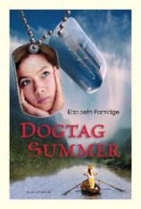 book cover of Dogtag Summer by Elizabeth Partridge